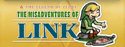 The Misadventures of Link