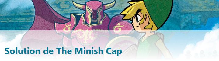 Soluce de The Minish Cap