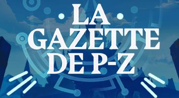 La Gazette de PZ #74