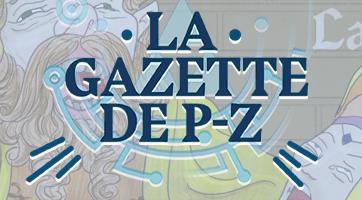 La Gazette de P-Z #105
