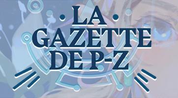 La Gazette de P-Z #107